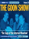 The Saga of the Internal Mountain (MP3): The Goon Show, Volume 25